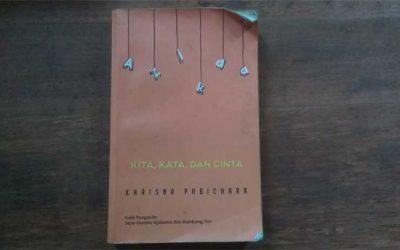"""Perbaiki Tata Bahasamu Lewat Novel Bahasa """"Kita, Kata, Dan Cinta"""""""