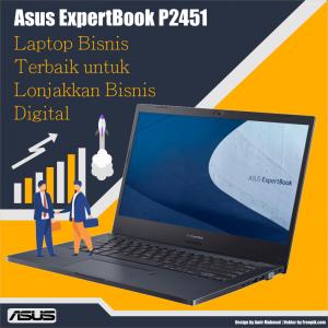 Review Asus ExpertBook P2451 Laptop Bisnis Terbaik