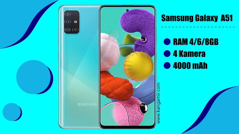 Hadir dengan 4 Kamera dan Baterai Jumbo, Ini Dia 7 Fitur Menarik Samsung Galaxy A51