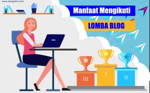 Manfaat ikut lomba blog by kangamir