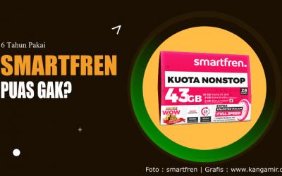 6 Tahun Pakai Paket Internet Smartfren, Puas Gak?
